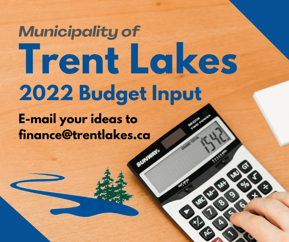Calculator with wording stating Trent Lakes 2022 Budget Input sought